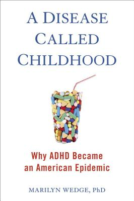 A Disease Called Childhood Cover