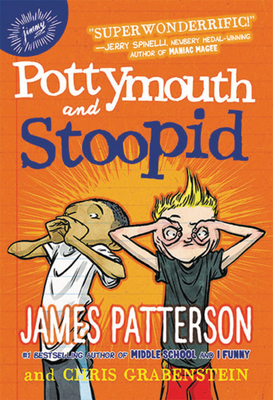 Pottymouth and Stoopid by James Patterson and Chris Grabenstein