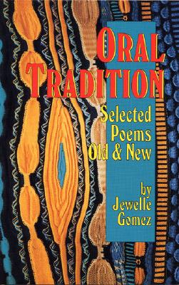 Oral Tradition: Selected Poems: Old and New Cover Image