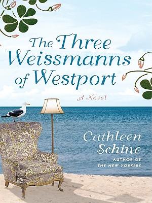 The Three Weissmanns of Westport Cover