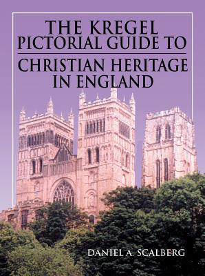 Cover for Kregel Pictorial Guide/Heritage/England