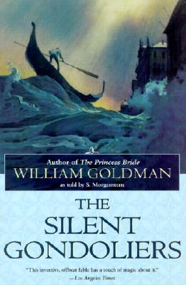 The Silent Gondoliers: A Novel Cover Image