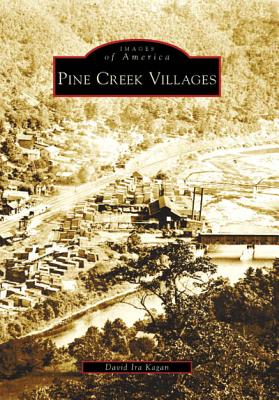 Pine Creek Villages (Images of America (Arcadia Publishing)) Cover Image