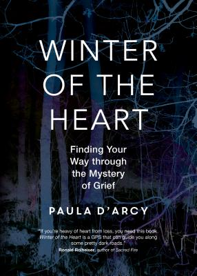 Winter of the Heart: Finding Your Way Through the Mystery of Grief Cover Image