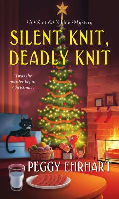 Silent Knit, Deadly Knit (A Knit & Nibble Mystery #4) Cover Image