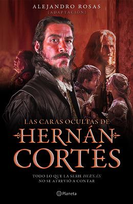 Las Caras Ocultas de Hernán Cortés Cover Image