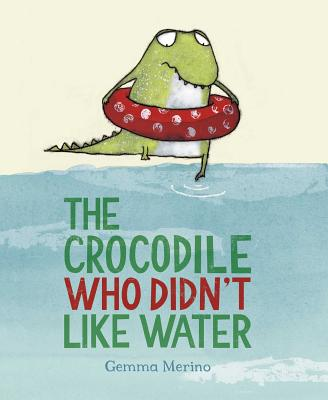 The Crocodile Who Didn't like Water Cover Image