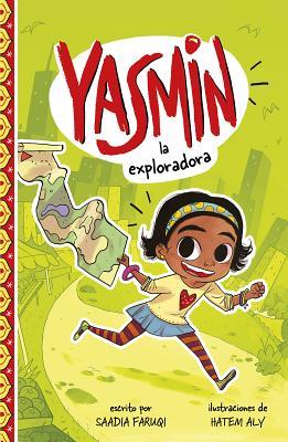 Yasmin la Exploradora = Yasmin the Explorer Cover Image