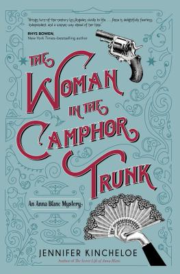 The Woman in the Camphor Trunk: An Anna Blanc Mystery Cover Image