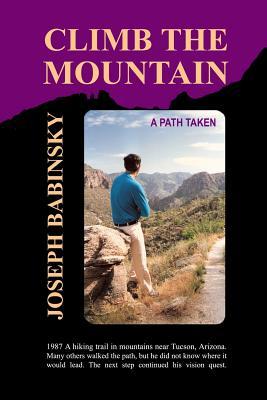 Climb the Mountain: A Path Taken Cover Image