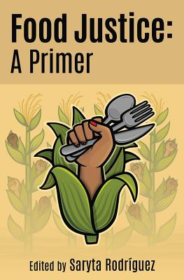 Food Justice: A Primer Cover Image