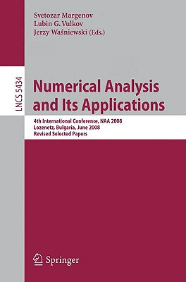 Numerical Analysis and Its Applications: 4th International
