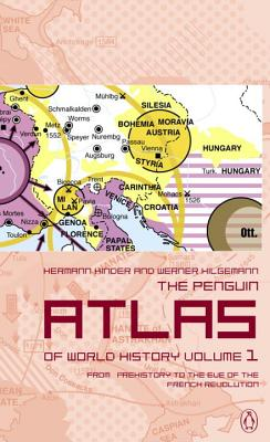 The Penguin Atlas of World History: Volume 1: From Prehistory to the Eve of the French Revolution Cover Image
