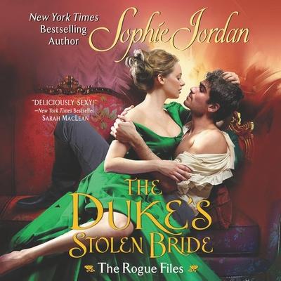 The Duke's Stolen Bride: The Rogue Files Cover Image