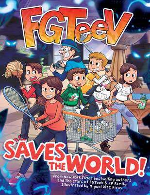 FGTeeV Saves the World! Cover Image