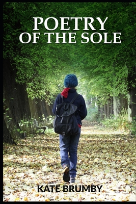 Poetry of the Sole: Christian Reflections and Poetry (Raising funds for National Emergencies Trust UK) Cover Image
