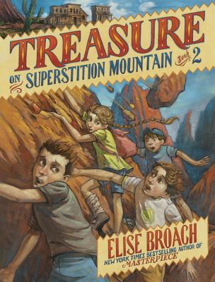 Treasure on Superstition Mountain (Superstition Mountain Mysteries #2) Cover Image
