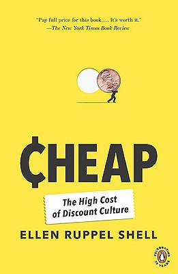 Cheap: The High Cost of Discount Culture Cover Image