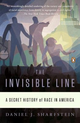 The Invisible Line: A Secret History of Race in America Cover Image