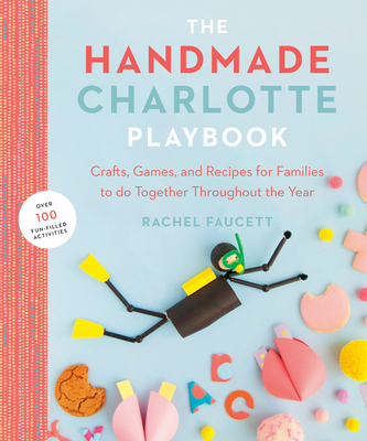 Cover for The Handmade Charlotte Playbook