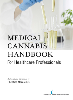 Medical Cannabis Handbook for Healthcare Professionals Cover Image
