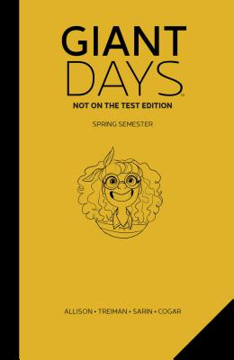 Giant Days: Not on the Test Vol. 3 Cover Image
