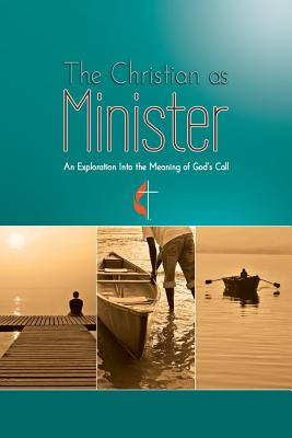 The Christian as Minister Cover Image