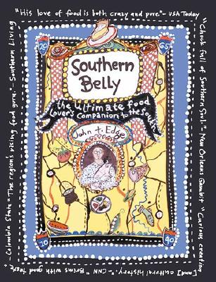 Southern Belly: The Ultimate Food Lover's Companion to the South Cover Image