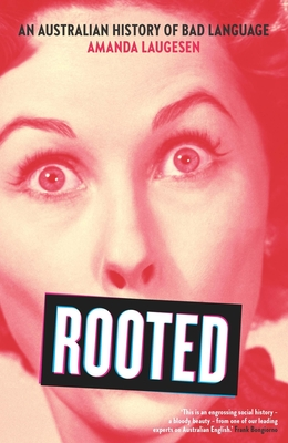 Rooted: An Australian History of Bad Language Cover Image