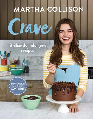 Crave: Brilliantly Indulgent Recipes Cover Image