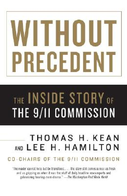 Without Precedent: The Inside Story of the 9/11 Commission Cover Image