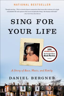 Sing for Your Life: A Story of Race, Music, and Family Cover Image