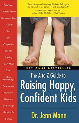 The A to Z Guide to Raising Happy, Confident Kids Cover