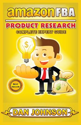 Amazon Fba: Product Research: Complete Expert Guide: How to Search Profitable Products to Sell on Amazon Cover Image