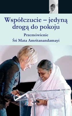 Compassion, The Only Way To Peace: Paris Speech: (Polish Edition) Cover Image