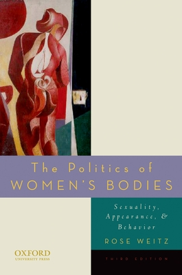 The Politics of Women's Bodies: Sexuality, Appearance, and Behavior Cover Image