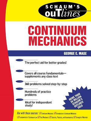 Cover for Schaum's Outline of Continuum Mechanics (Schaum's Outlines)