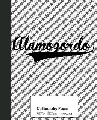 Calligraphy Paper: ALAMOGORDO Notebook Cover Image