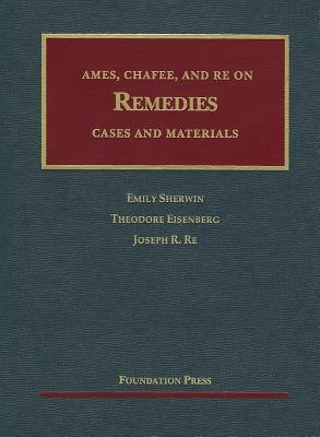 Ames, Chafee, and Re on Remedies: Cases and Materials Cover Image