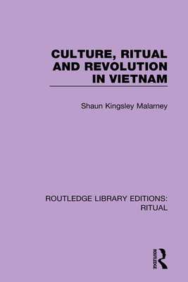 Culture, Ritual and Revolution in Vietnam Cover Image