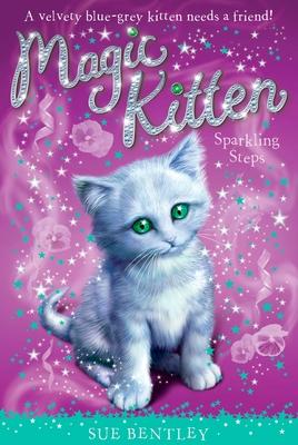 Sparkling Steps #7 (Magic Kitten #7) Cover Image