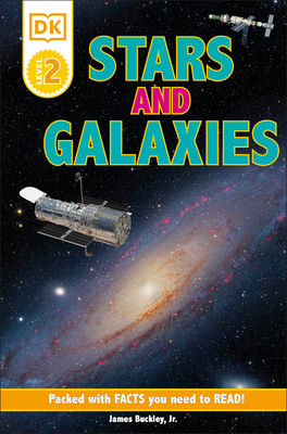DK Readers L2: Stars and Galaxies: Discover the Secrets of the Stars! (DK Readers Level 2) Cover Image