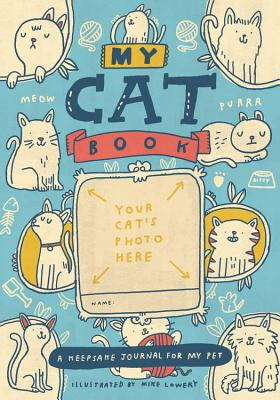 My Cat Book: A Keepsake Journal for My Pet Cover Image