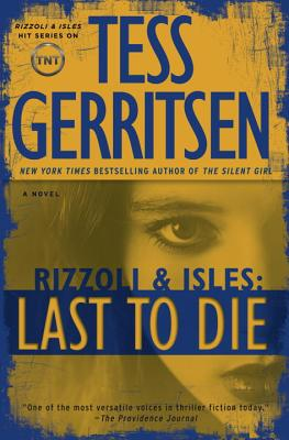 Last to Die (with bonus short story John Doe): A Rizzoli & Isles Novel Cover Image