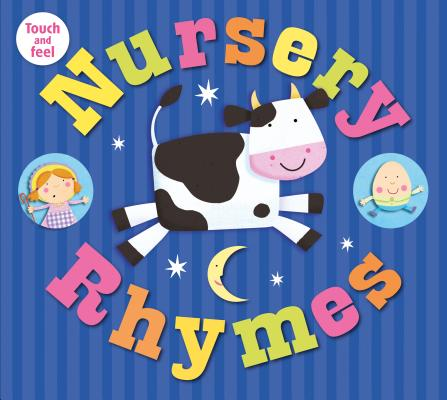 Nursery Rhymes Touch and Feel Cover Image