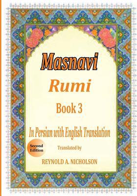 Masnavi: Book 3: In Farsi with English Translation Cover Image