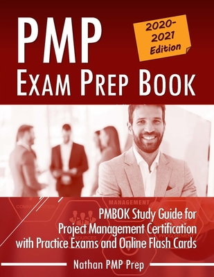 PMP Exam Prep Book: PMBOK Study Guide for Project Management Certification with Practice Exams and Online Flash Cards Cover Image