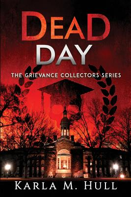 The Grievance Collectors: Dead Day Cover Image