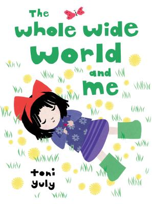 The Whole Wide World and Me Cover Image