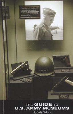 The Guide to U.S. Army Museums Cover Image